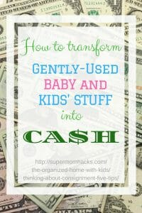 https://supermomhacks.com/the-organized-home-with-kids/thinking-about-consignment-five-tips/