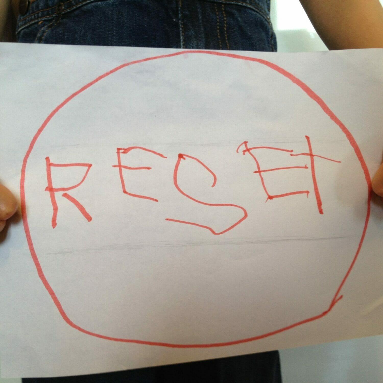 Finding Your Kids' Reset Button: My Top Ten Hacks