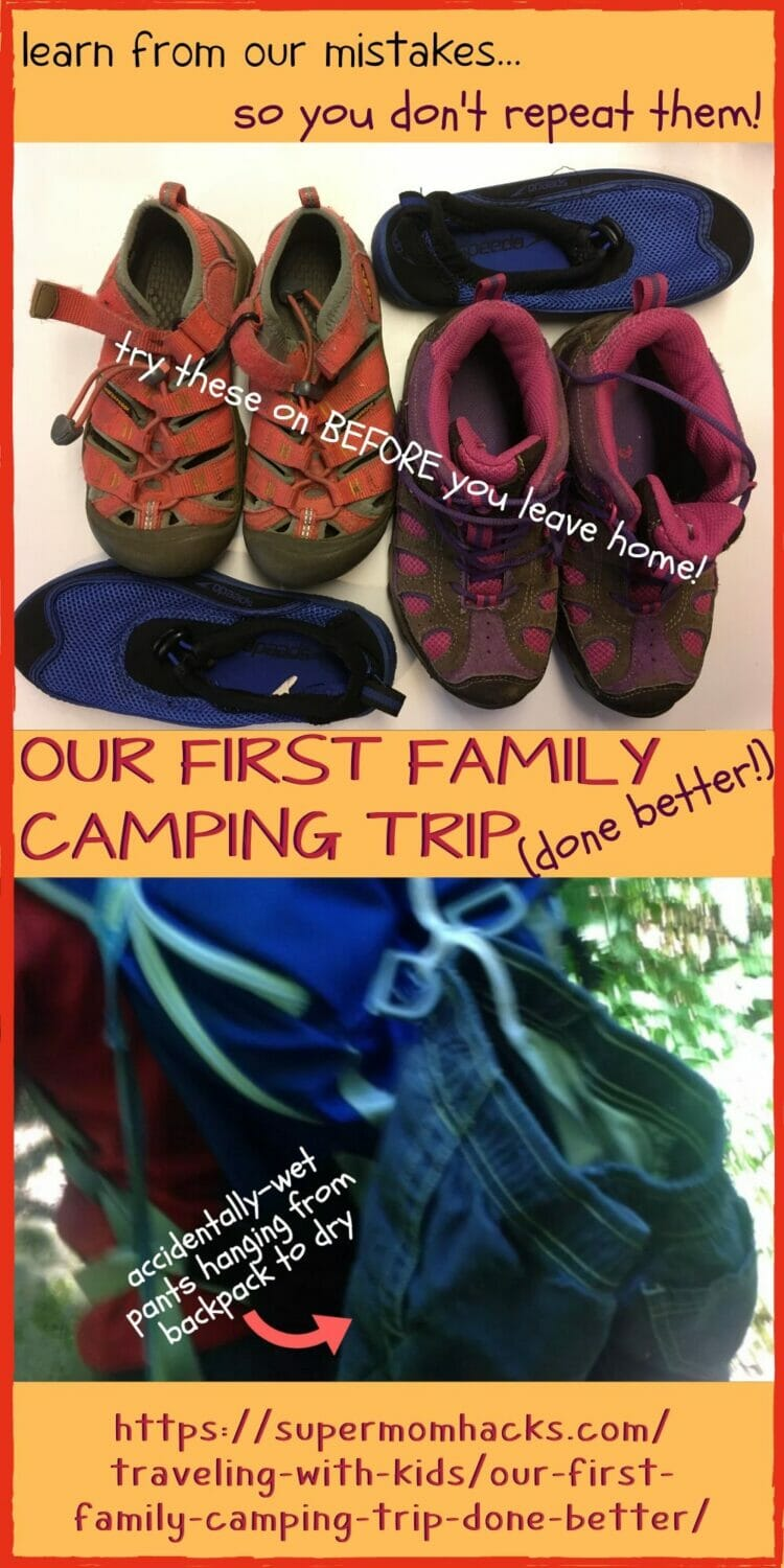 Our First Family Camping Trip, Done Better (Learn From Our Mistakes!)