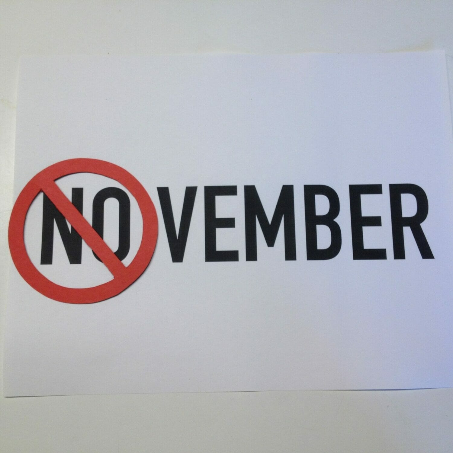Do you need NO November?
