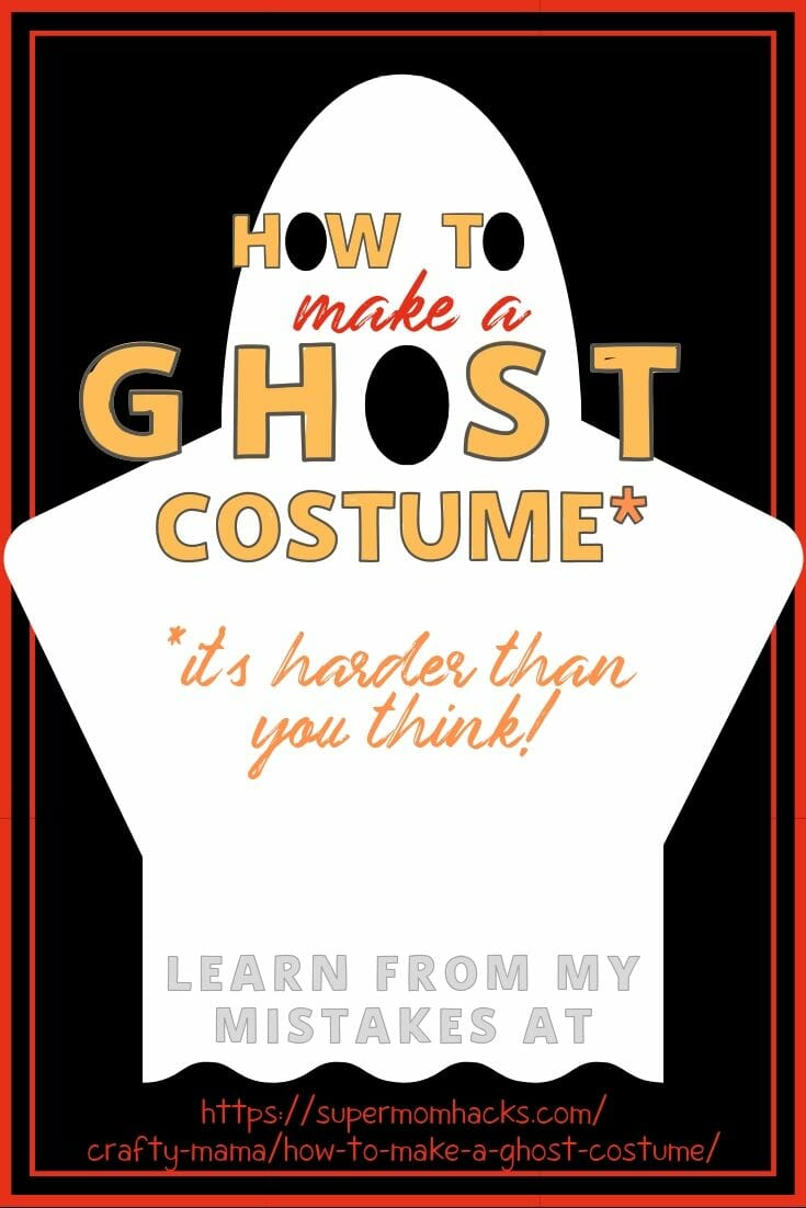 How To Make A Ghost Costume (It\'s Harder Than You\'d Think!)