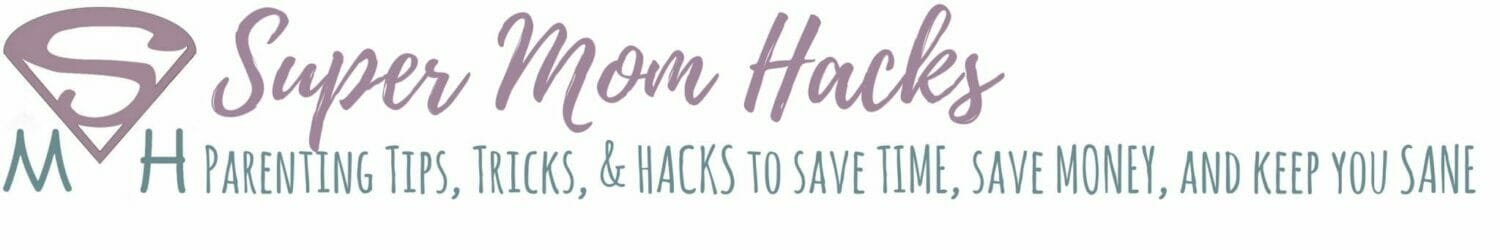 Super Mom Hacks