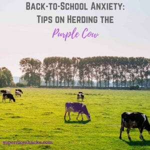 Back-to-school anxiety can make your kid feel like a purple cow in a herd of - well, regular cows. Here's the story of how we worked through that anxiety.