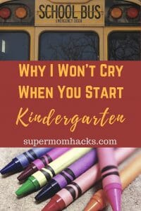 When kids face big transitions, I feel like the odd mama out, as the only one who stays dry-eyed. Here's why I won't cry when my baby starts K this week.
