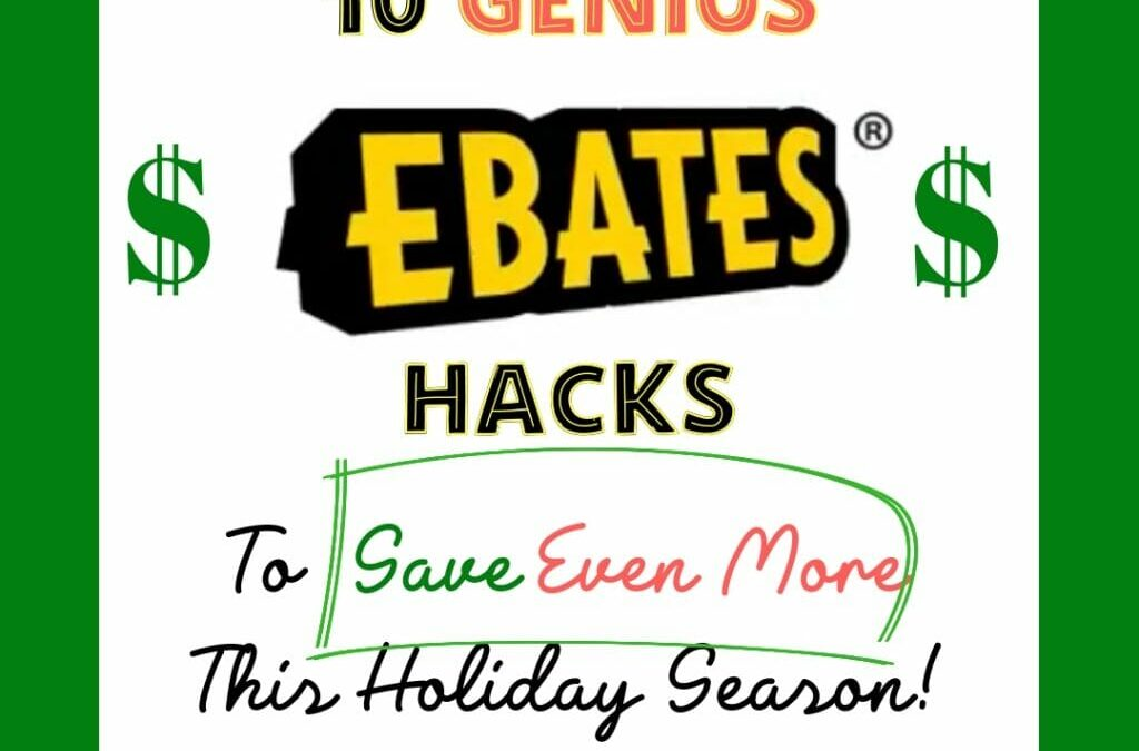 10 Genius Ebates Hacks to Save *Even More* This Holiday Season