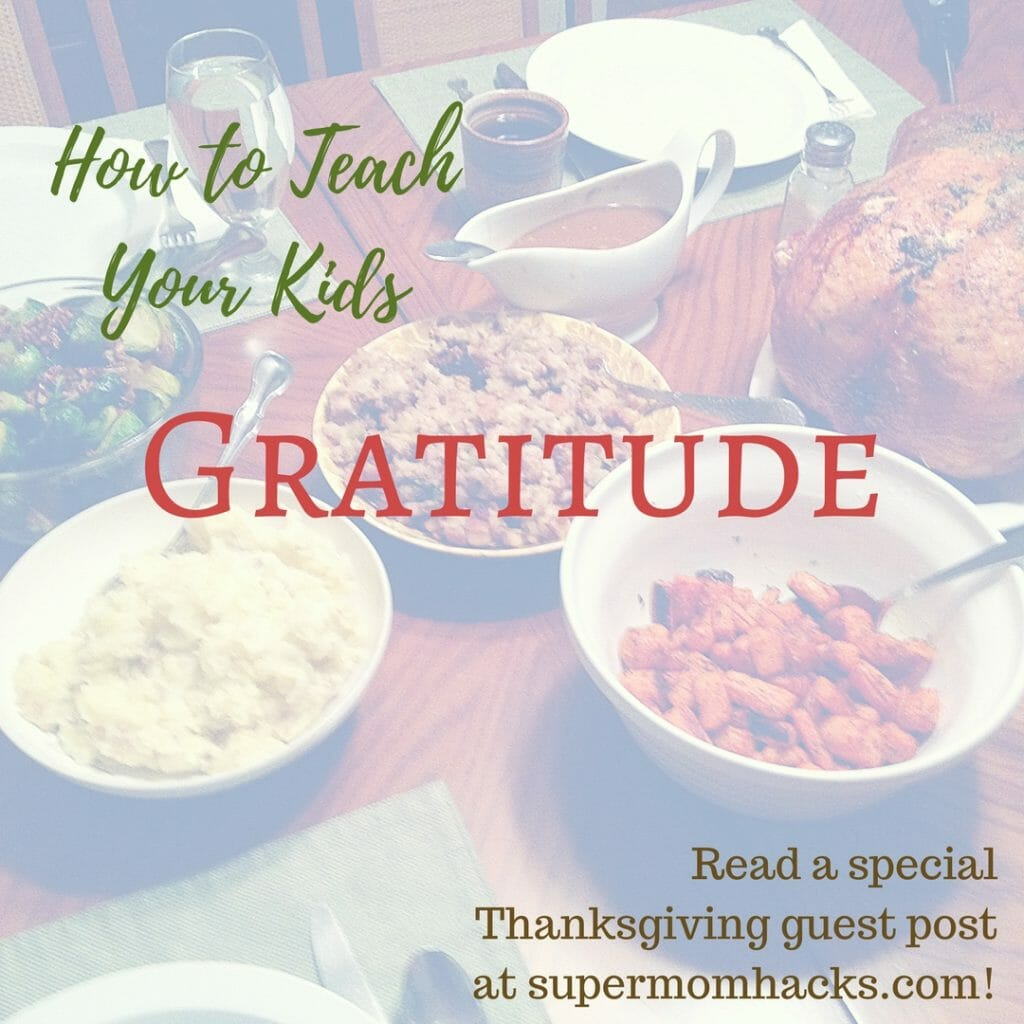 Kids not quite as grateful as you'd hoped? With these tips on how to teach your kids gratitude, your kids can become more grateful too!