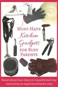 If you're a parent who likes to cook. these must-have kitchen gadgets will save you time AND money, while helping you prep healthy meals for your family.