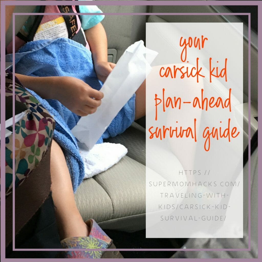 Ever had a carsick kid? Trust us, it's not fun. This plan-ahead guide will help you be ready when disaster strikes while you're on the road.