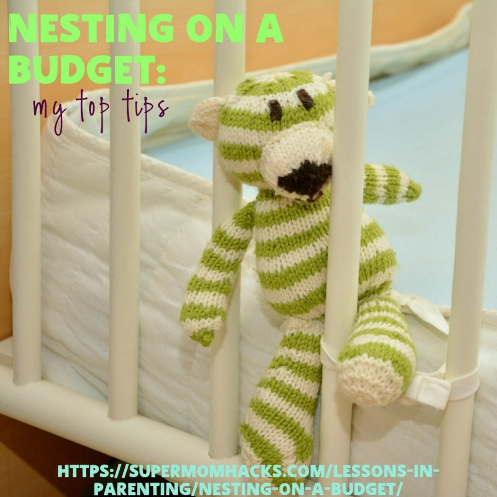 Baby's almost here, and you're in full-blown nesting mode! These hacks will help you indulge that nesting instinct without breaking the bank.
