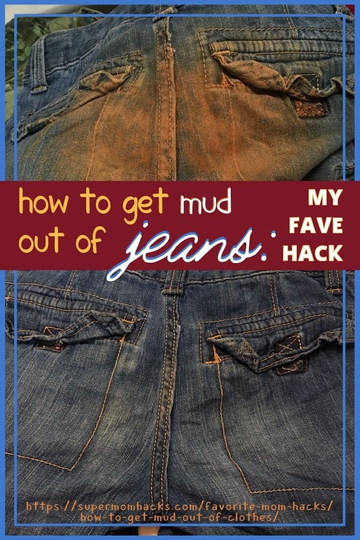 How To Get Mud Out Of Clothes