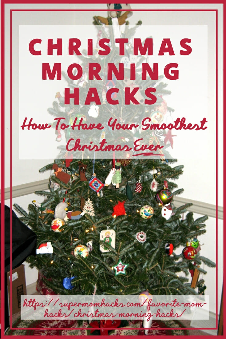 Christmas Morning Hacks: How To Have Your Smoothest Christmas Ever
