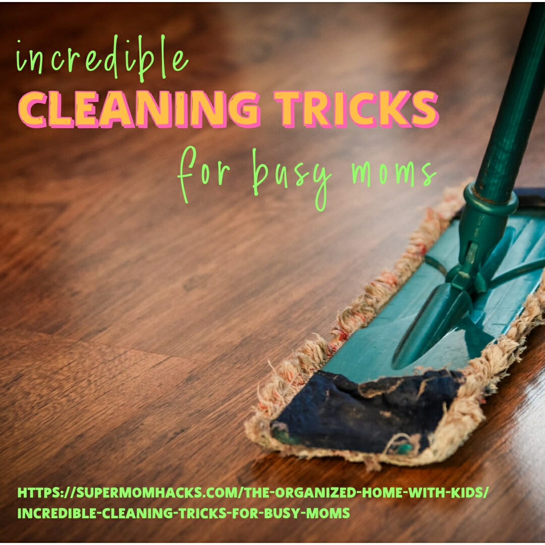 Feeling overwhelmed at the thought of cleaning house? These cleaning tricks for busy moms will help you stay on top of the cleaning, once and for all!