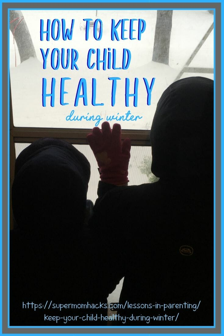 How to Keep Your Child Healthy During Winter