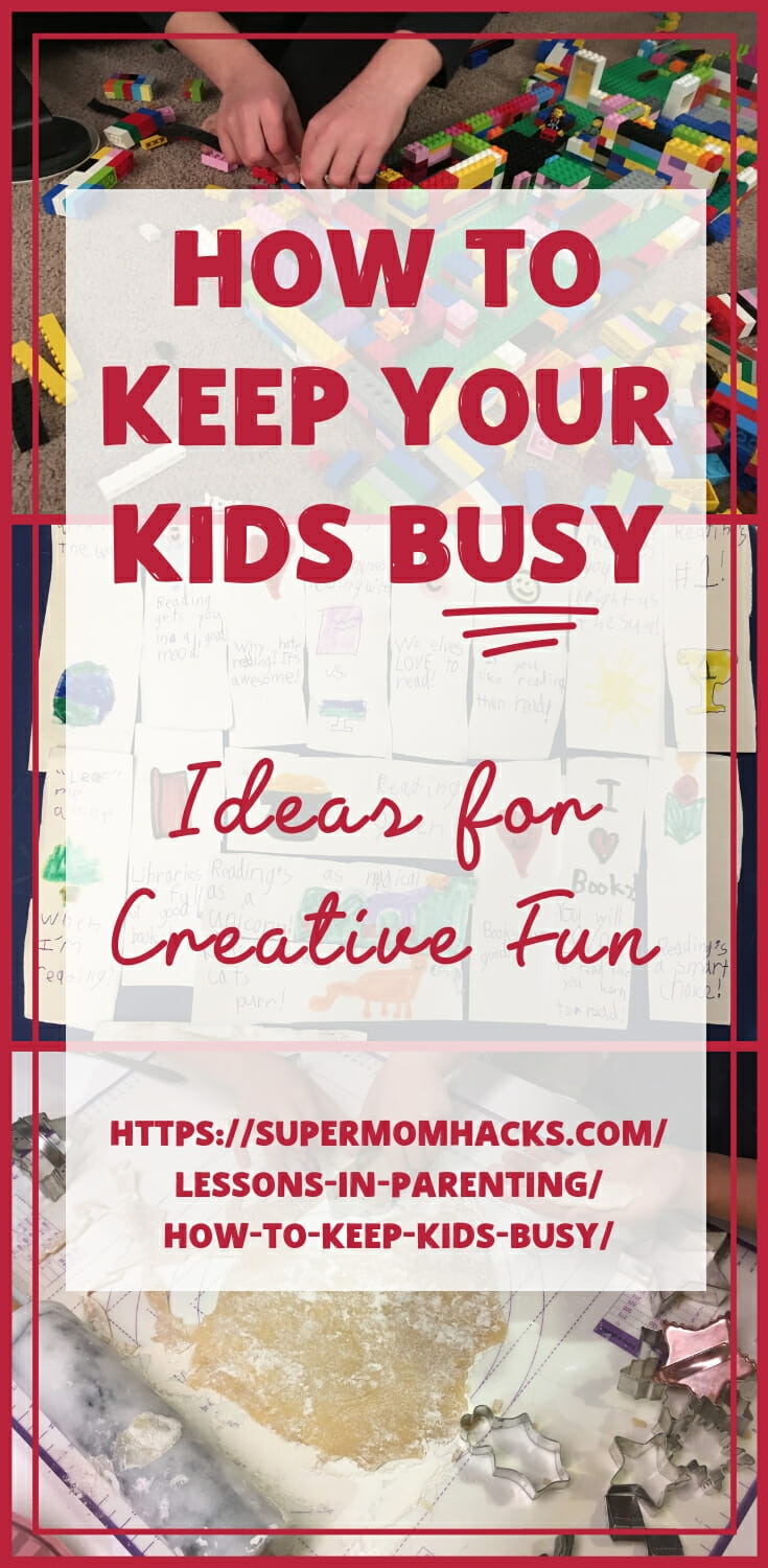 https://supermomhacks.com/lessons-in-parenting/how-to-keep-kids-busy/
