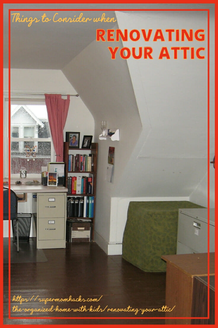 Are you considering renovating your attic to add to your living space? Make sure you take these factors into account as you plan out your renovations.