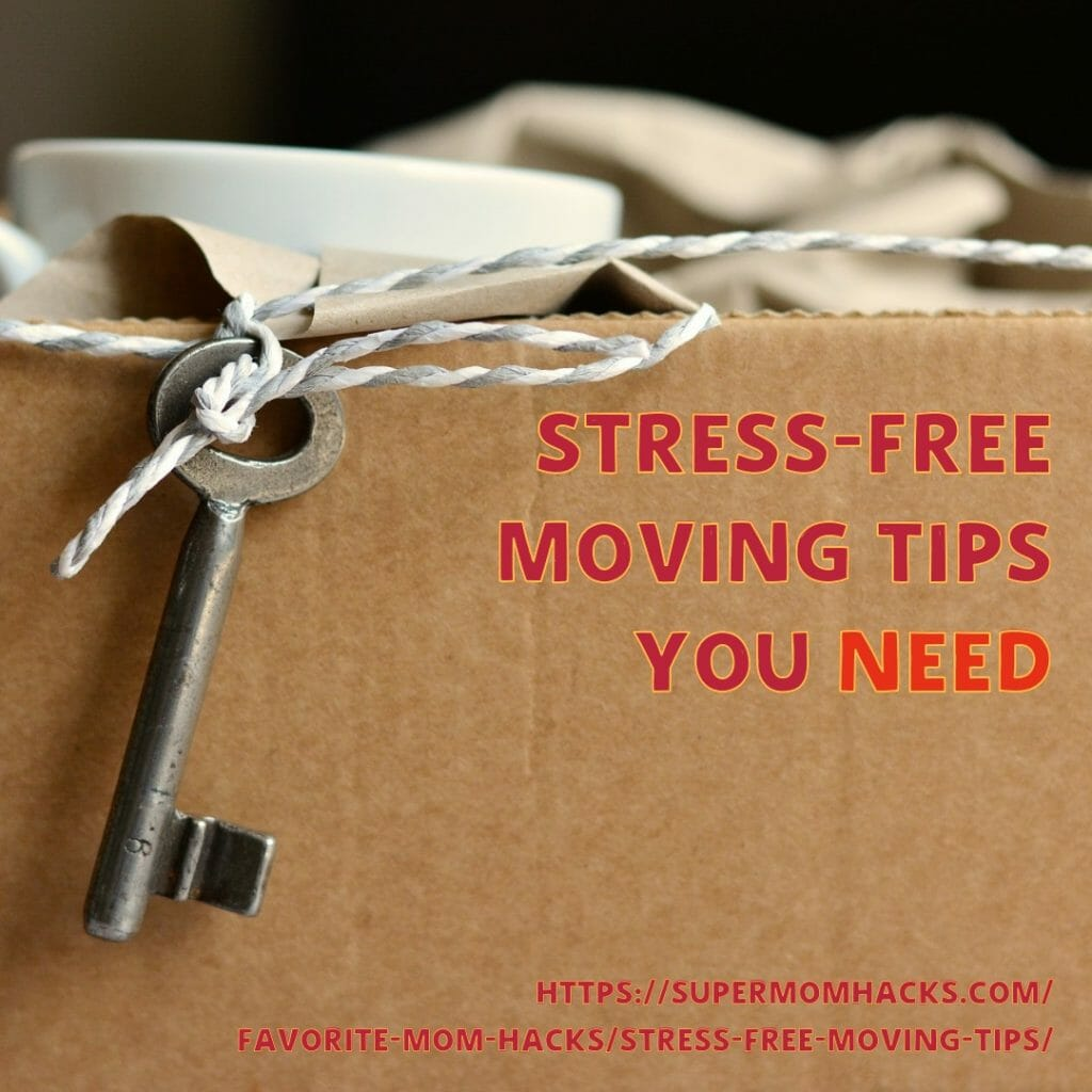 Moving is often stressful - but it doesn't have to be. These tips for stress-free moving will help your family's next move go as smoothly as possible.