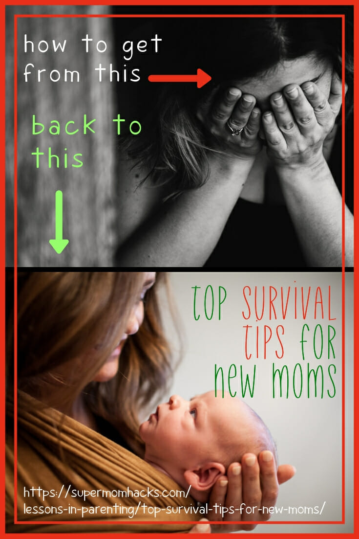 """Parenting a newborn is challenging. These survival tips for new moms will help you make it to your """"new normal,"""" and thrive in the process."""