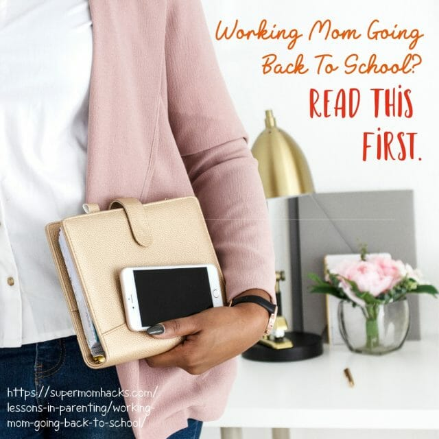 You've got kids, a job, and you're thinking of taking classes, too? If you're a would-be working mom going back to school, you NEED these tips for success!