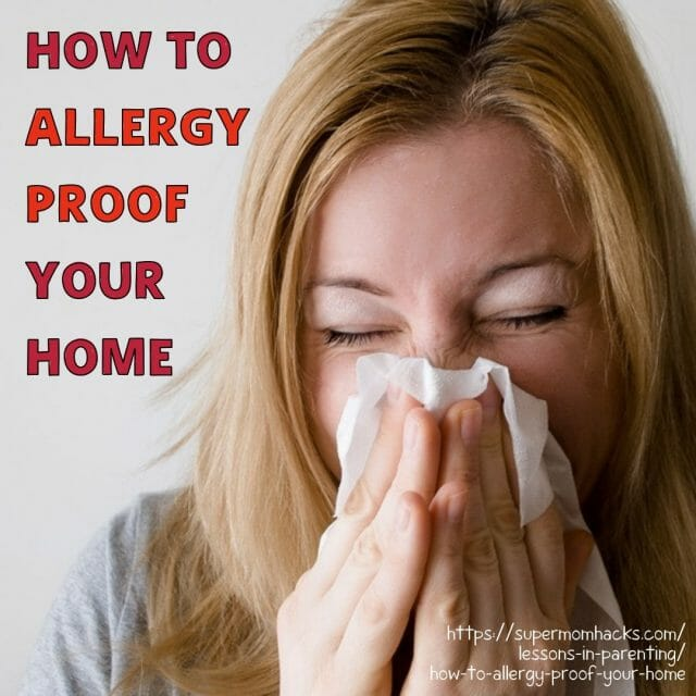 Do you or a loved one have allergies and/or asthma? No, you can't live in a bubble. But you CAN take steps to allergy proof your home. Here's how.