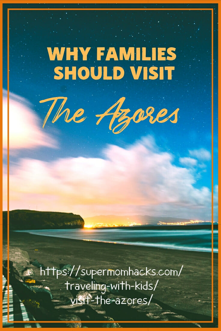 Considering a trip to the Azores? This post offers what you need to know when deciding whether to visit the Azores with your family.