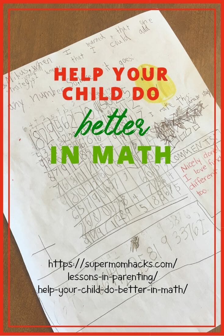 Is your child a math whiz, or is math a struggle for them? Here are three practical down-to-earth tips to help your child do better in math, starting now.