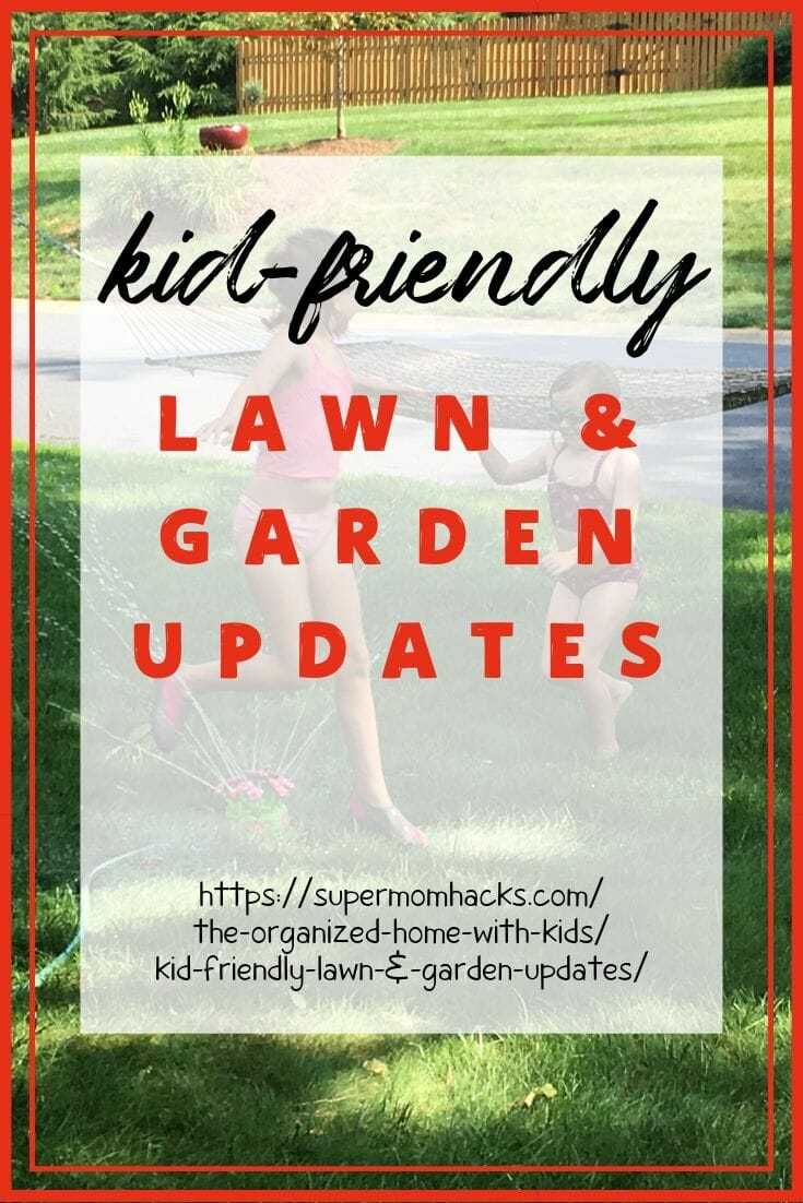 Is your yard kid-friendly? Making it more fun for your kids is great for keeping tabs on them; these kid-friendly lawn and garden updates will help!