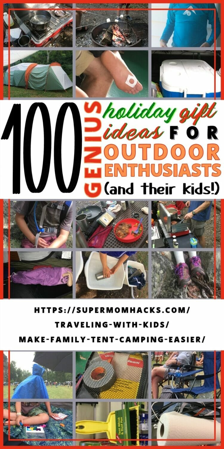 100 Genius Ways to Make Family Tent Camping Easier