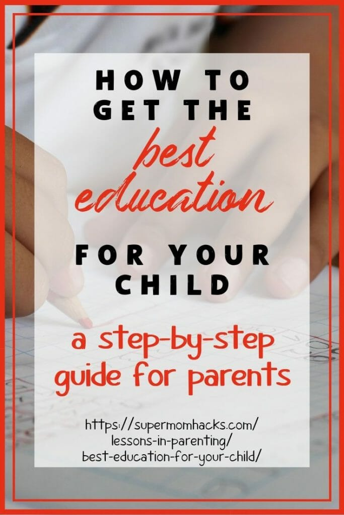 Want to know how to get the best education for your child? It all starts with YOU; here are the steps to take, from birth onward, to make it happen.