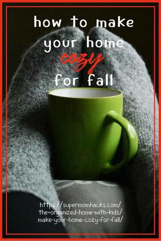 Shorter days, cooler temps - are you and your home ready for autumn? These seven simple steps will help you make your home cozy for fall.