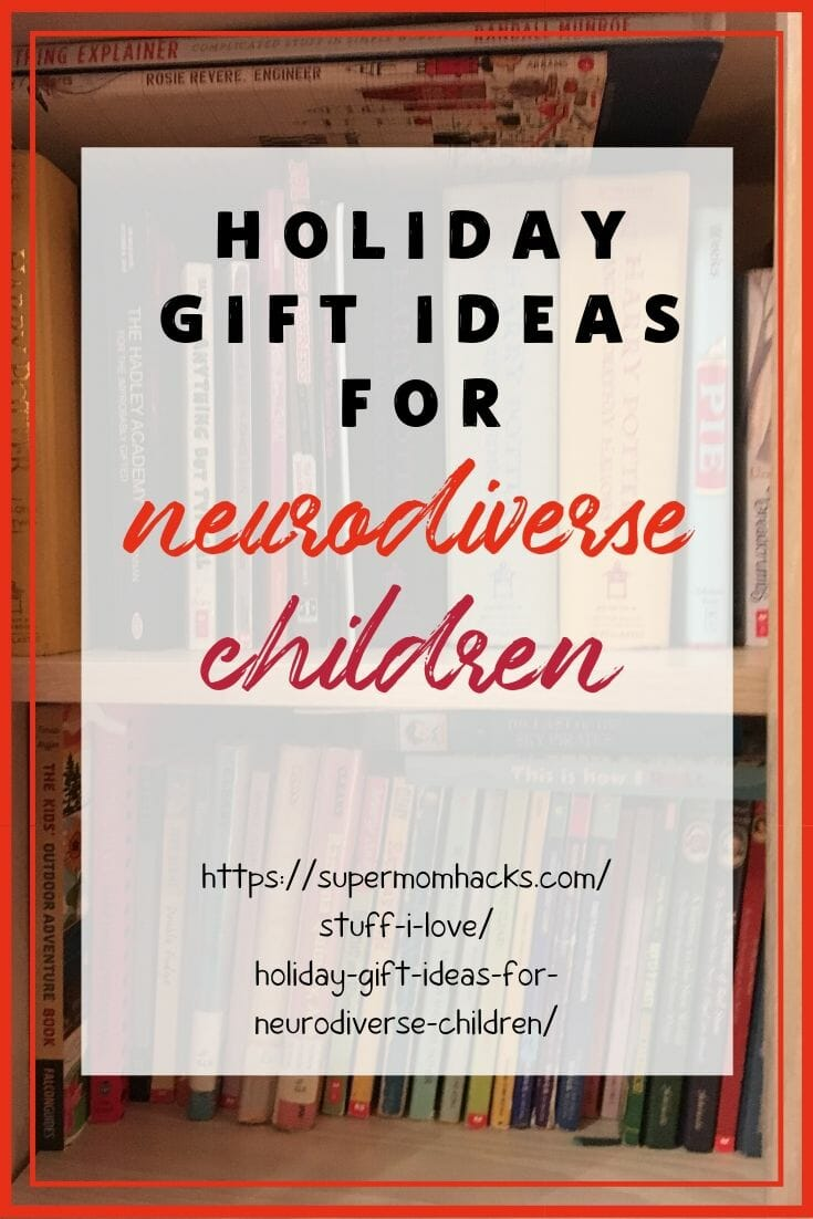 Holiday Gift Ideas for Neurodiverse Children
