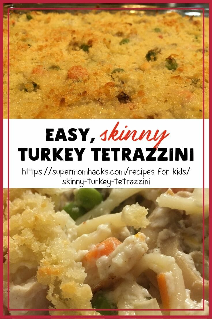 Skinny Turkey Tetrazzini: Healthy Thanksgiving Leftovers