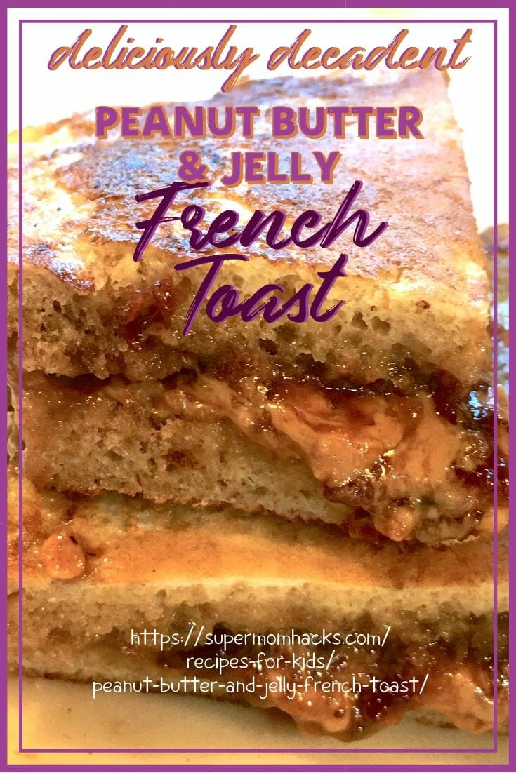 Want a quick & easy breakfast recipe that's kid-friendly and delicious? Try Peanut Butter & Jelly French Toast; PB&J French Toast is also an easy brunch idea.