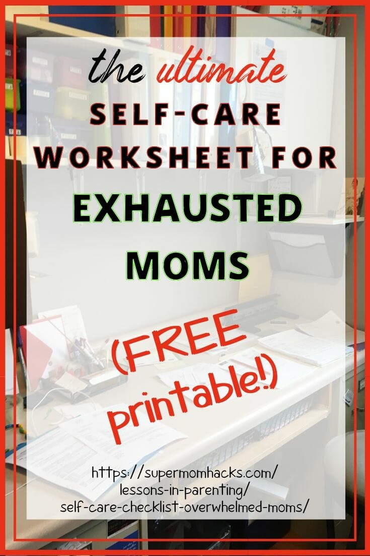 The Ultimate Self-Care Checklist for Overwhelmed Moms (Free Printable!)