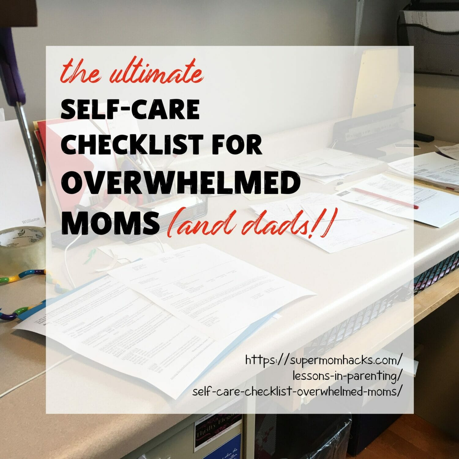 Are you an exhausted parent who's overwhelmed by to-do's? This self-care checklist for overwhelmed moms is the only self-care worksheet you need.