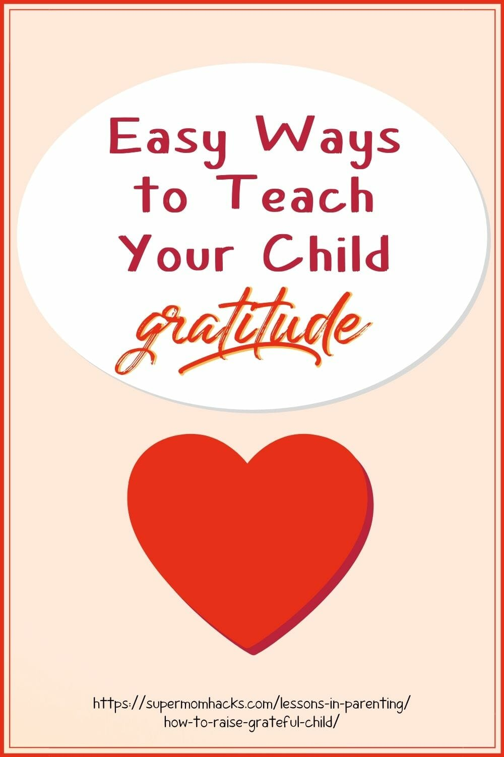 Raising a thankful child is easier than you'd guess. These tips to teach your child gratitude will help you raise a happier, healthier kid. Easy Ways to Teach Your Child Gratitude Year-Round - SuperMomHacks | teaching kids to be thankful | raising grateful kids | raising a thankful child | how to raise a thankful child | how to raise grateful child | how to raise a thankful child | how to teach your child gratitude | grateful kids | raising grateful kids in an entitled world | thankful kids