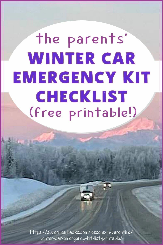 The Parents\' Winter Car Emergency Kit Checklist (Free Printable!)